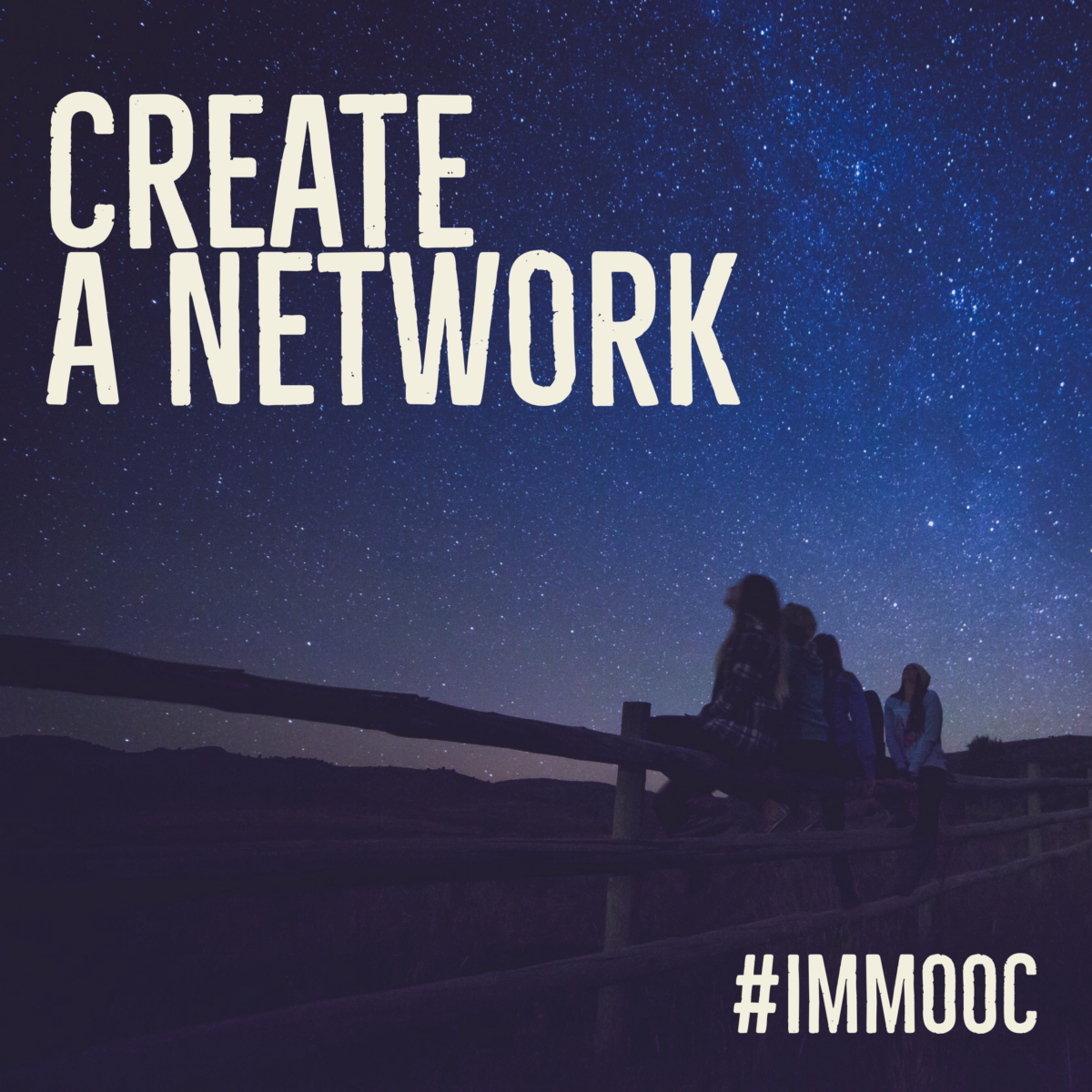 Create a Network – #IMMOOC